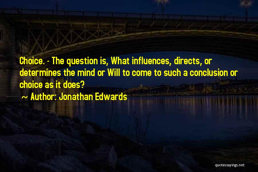 Choice Quotes By Jonathan Edwards