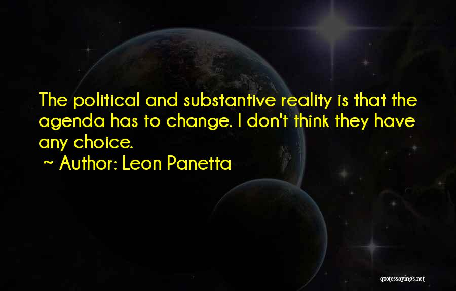 Choice Quotes By Leon Panetta