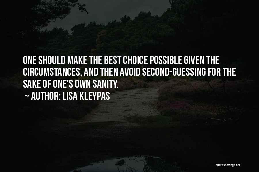 Choice Quotes By Lisa Kleypas
