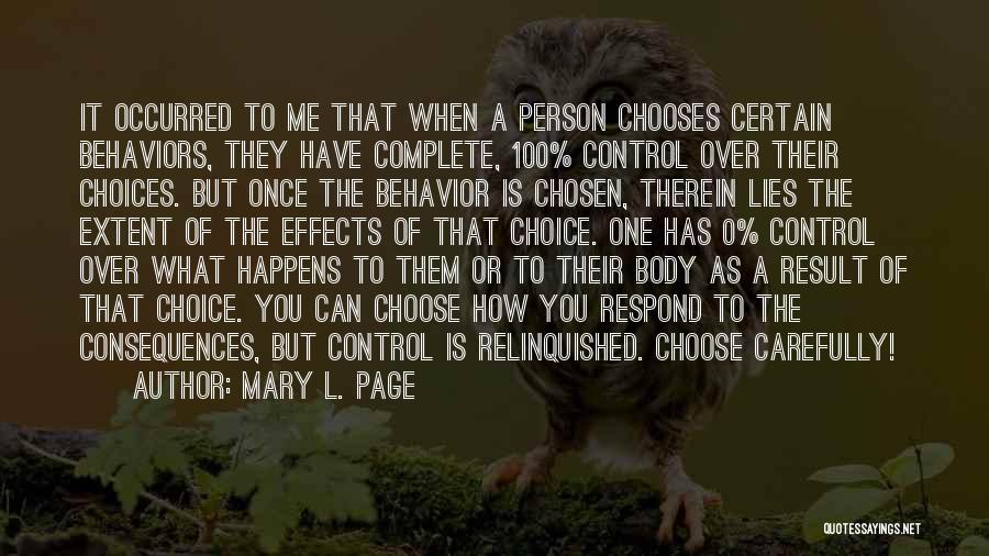Choice Quotes By Mary L. Page