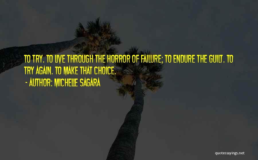 Choice Quotes By Michelle Sagara