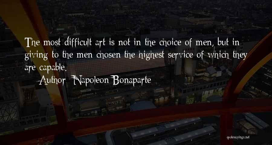 Choice Quotes By Napoleon Bonaparte