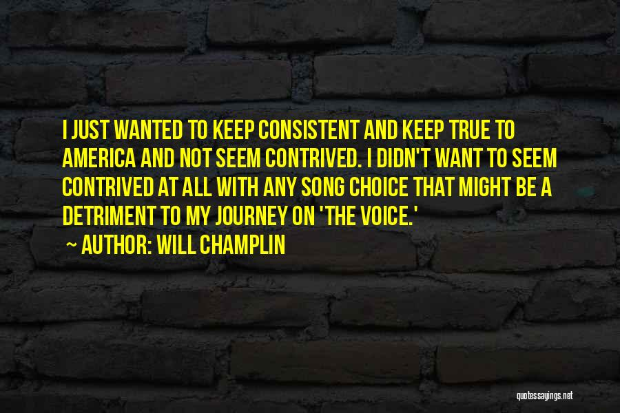 Choice Quotes By Will Champlin