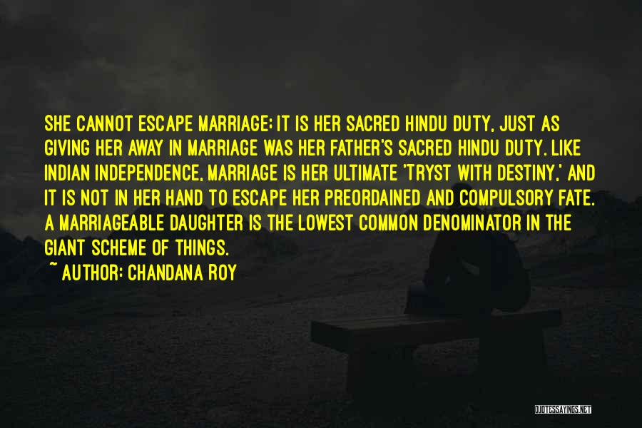 Choice Vs Fate Quotes By Chandana Roy