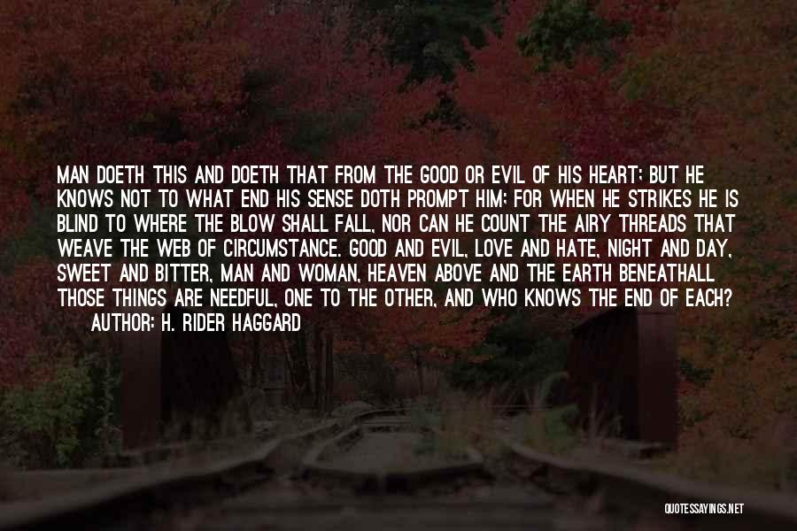 Choice Vs Fate Quotes By H. Rider Haggard