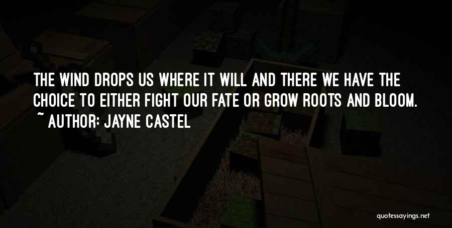 Choice Vs Fate Quotes By Jayne Castel