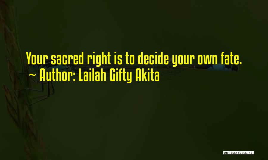 Choice Vs Fate Quotes By Lailah Gifty Akita