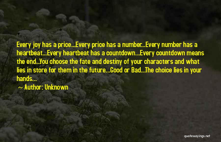 Choice Vs Fate Quotes By Unknown
