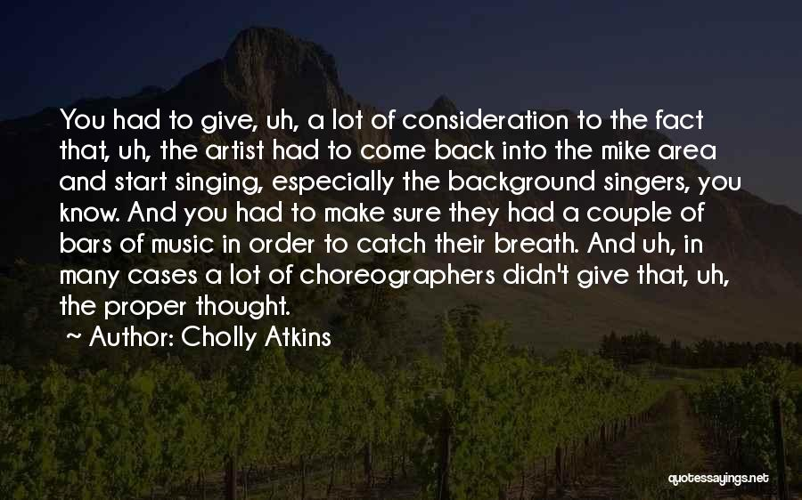 Cholly Atkins Quotes 775031