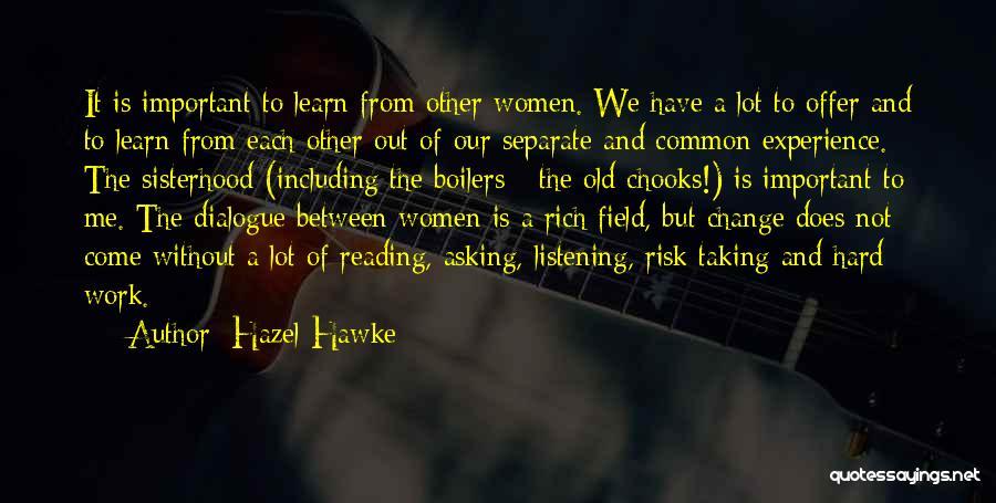 Chooks Quotes By Hazel Hawke