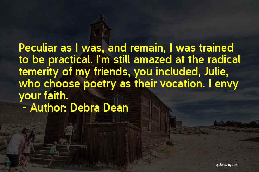Choose Your Own Friends Quotes By Debra Dean