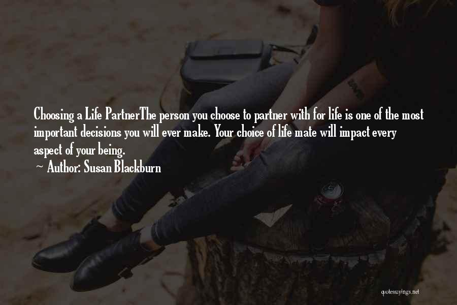 Top 9 Quotes Sayings About Choosing Life Partner