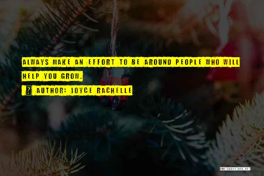 Choosing Your Friends Wisely Quotes By Joyce Rachelle