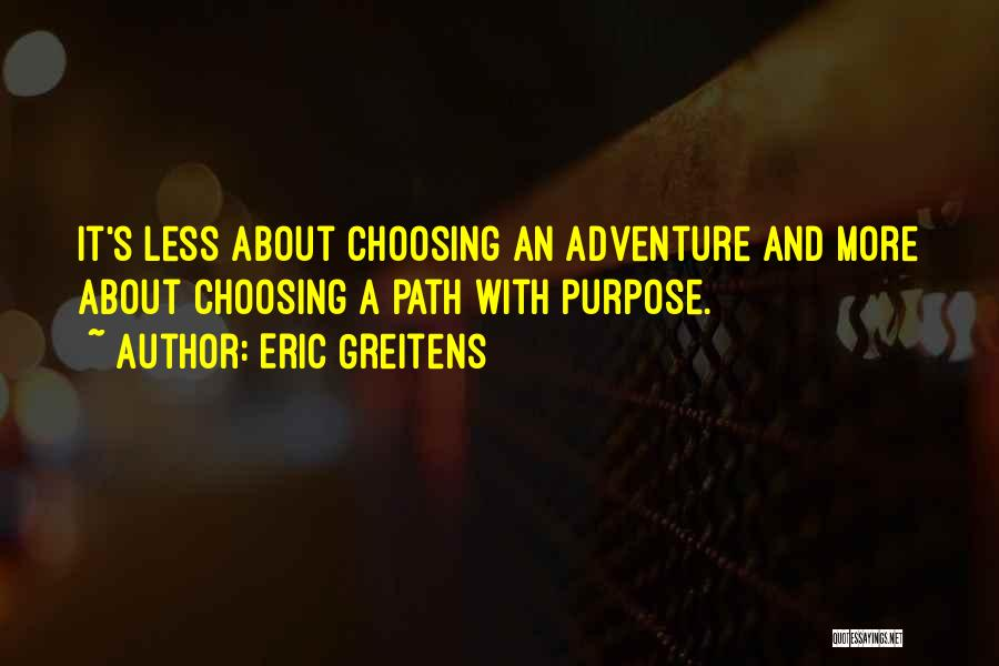 Top 80 Quotes Sayings About Choosing Your Path