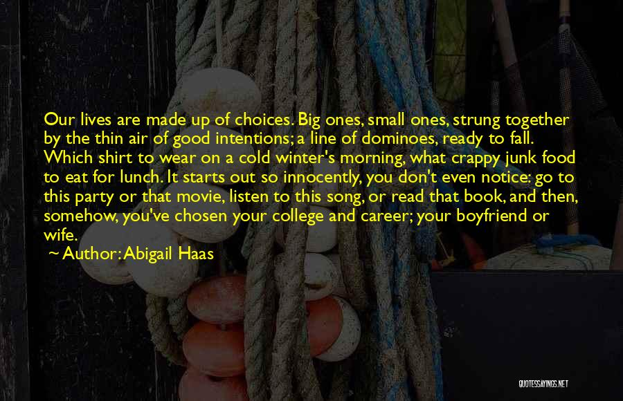 Chosen Career Quotes By Abigail Haas