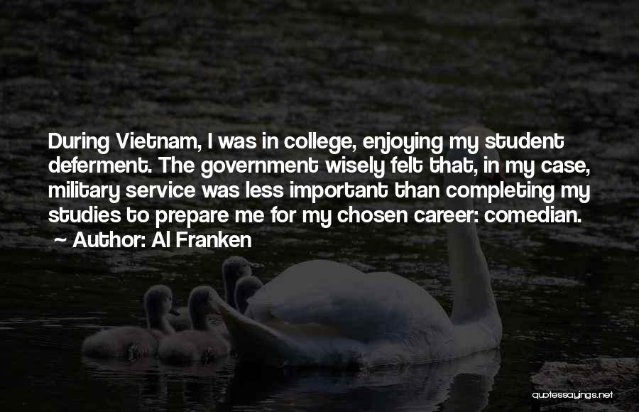 Chosen Career Quotes By Al Franken