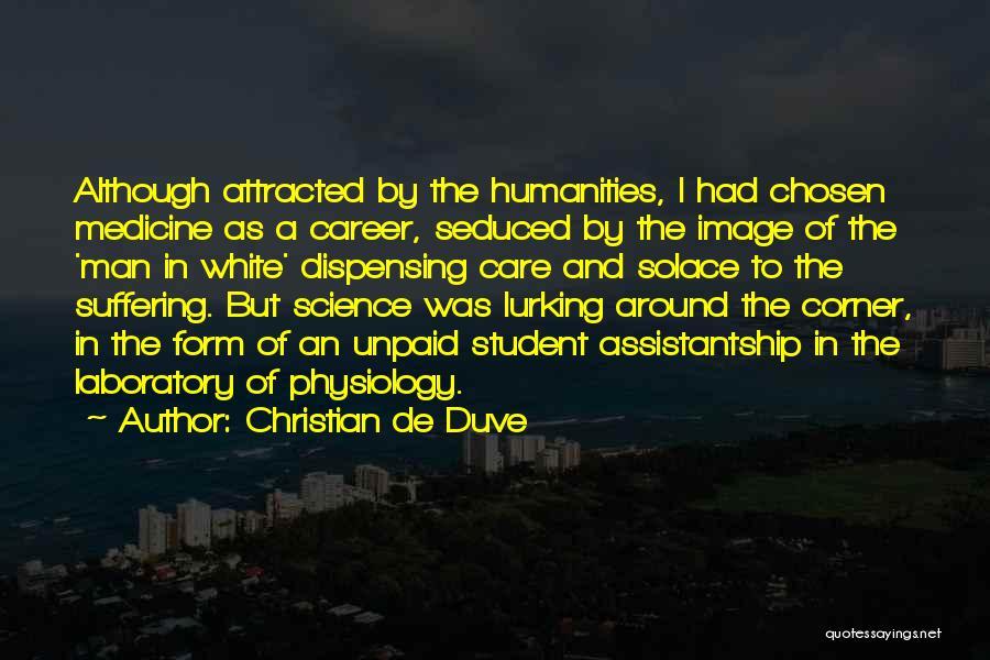 Chosen Career Quotes By Christian De Duve