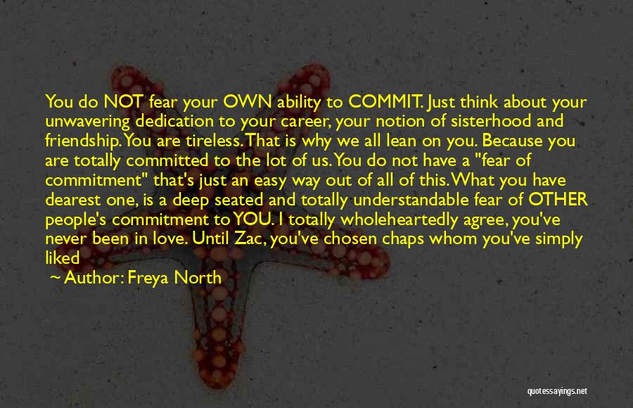 Chosen Career Quotes By Freya North