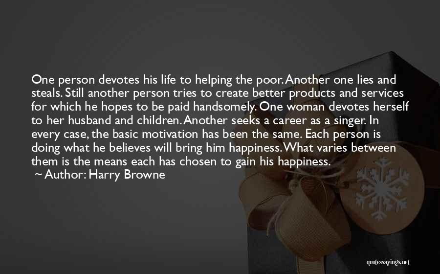Chosen Career Quotes By Harry Browne
