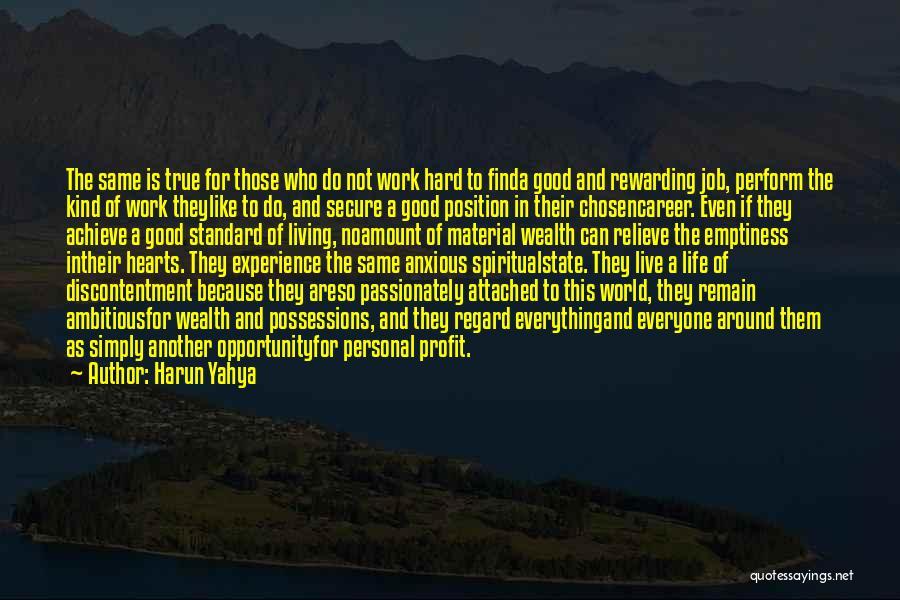 Chosen Career Quotes By Harun Yahya