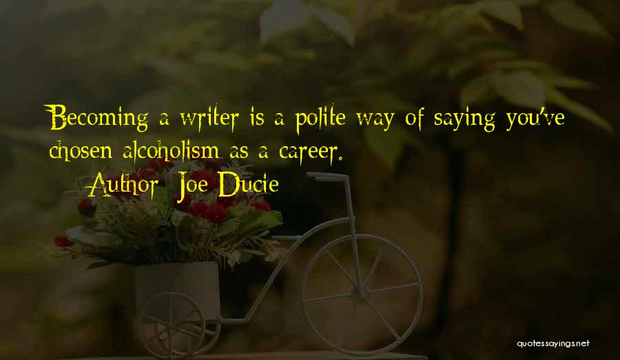 Chosen Career Quotes By Joe Ducie