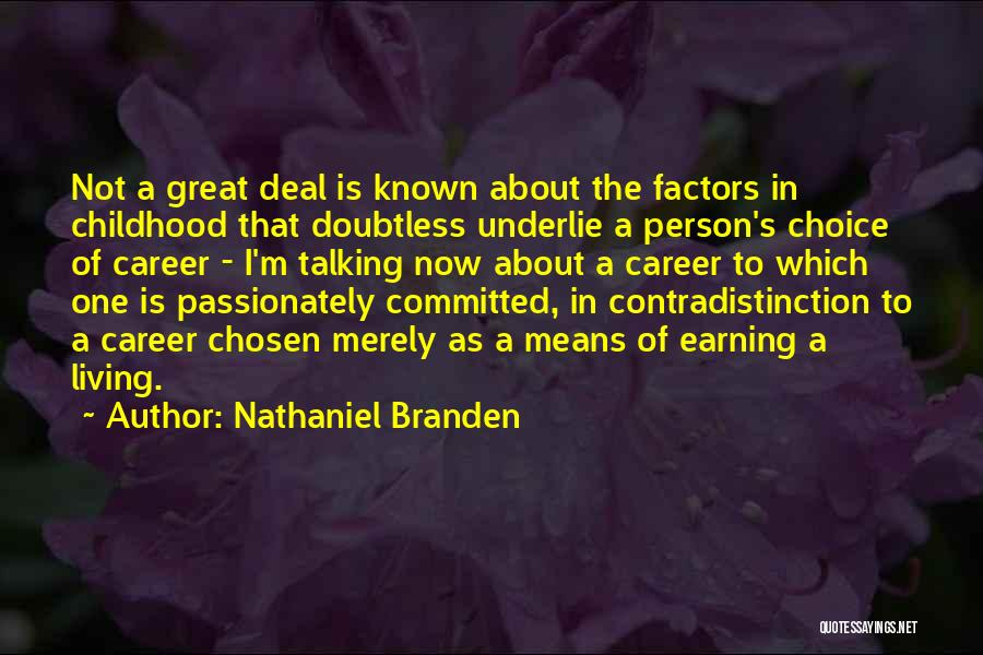 Chosen Career Quotes By Nathaniel Branden