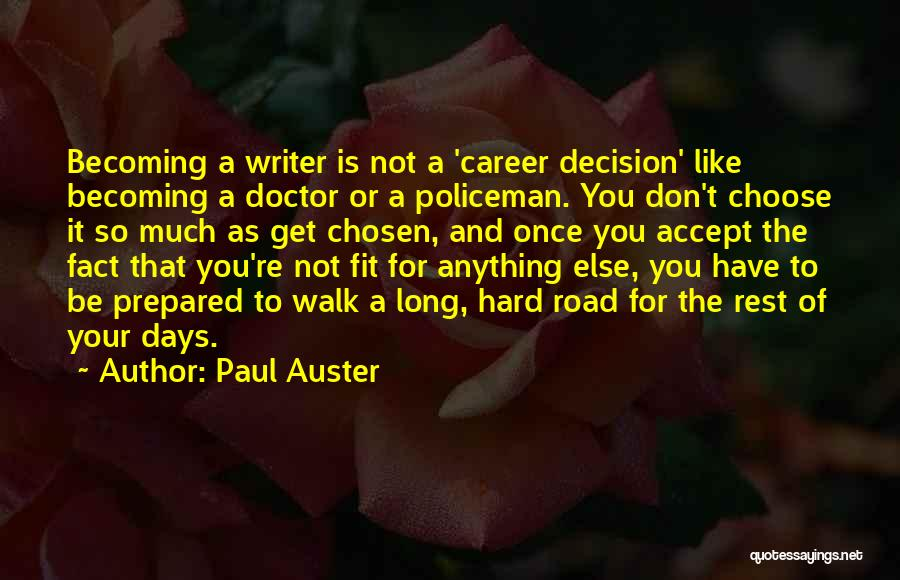 Chosen Career Quotes By Paul Auster