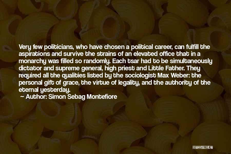 Chosen Career Quotes By Simon Sebag Montefiore