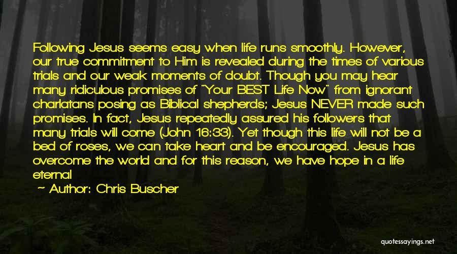 Chris Buscher Quotes 88765