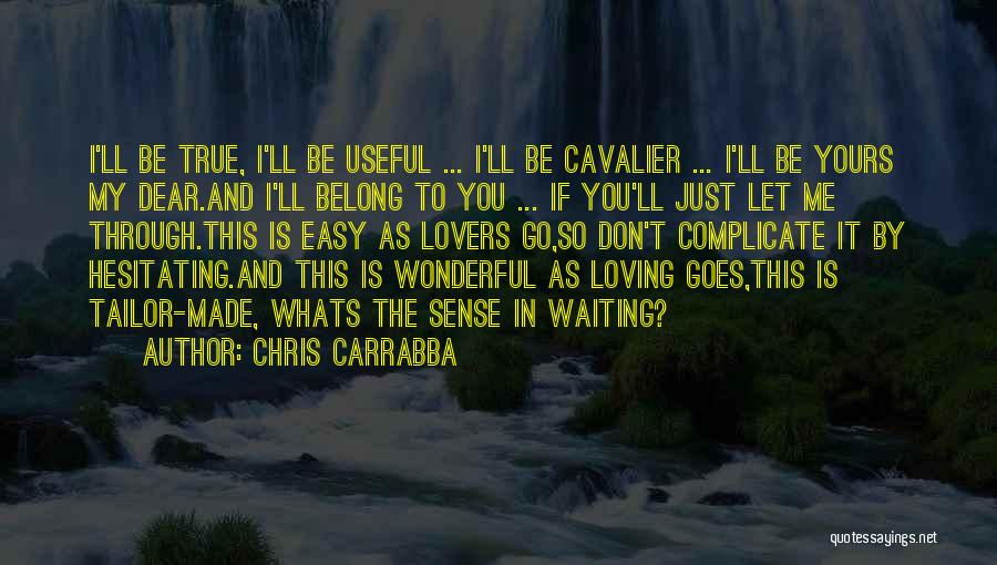 Chris Carrabba Quotes 1449176
