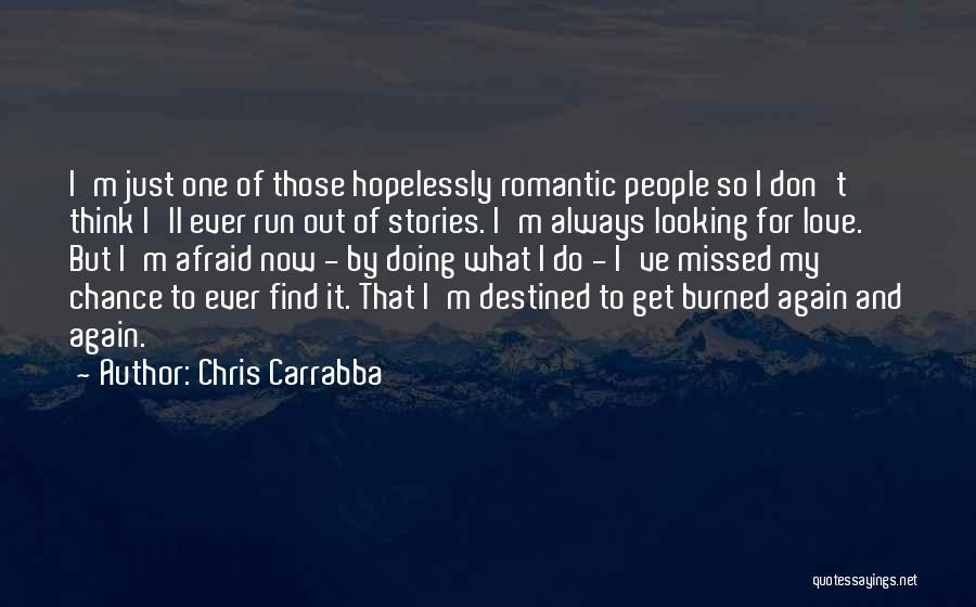 Chris Carrabba Quotes 1789573