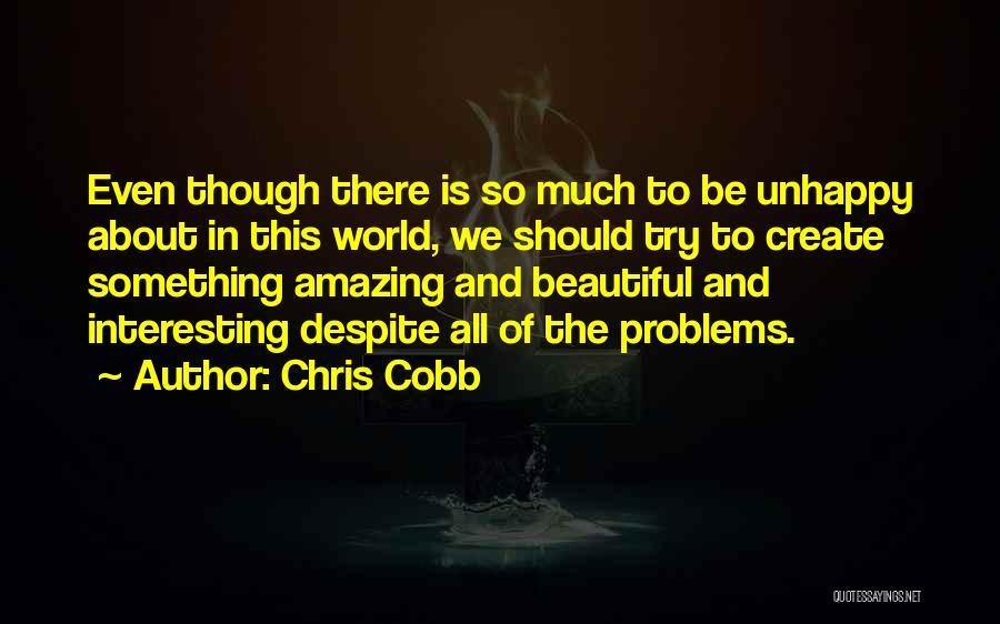Chris Cobb Quotes 1587419
