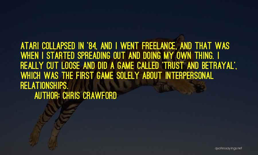 Chris Crawford Quotes 1103914
