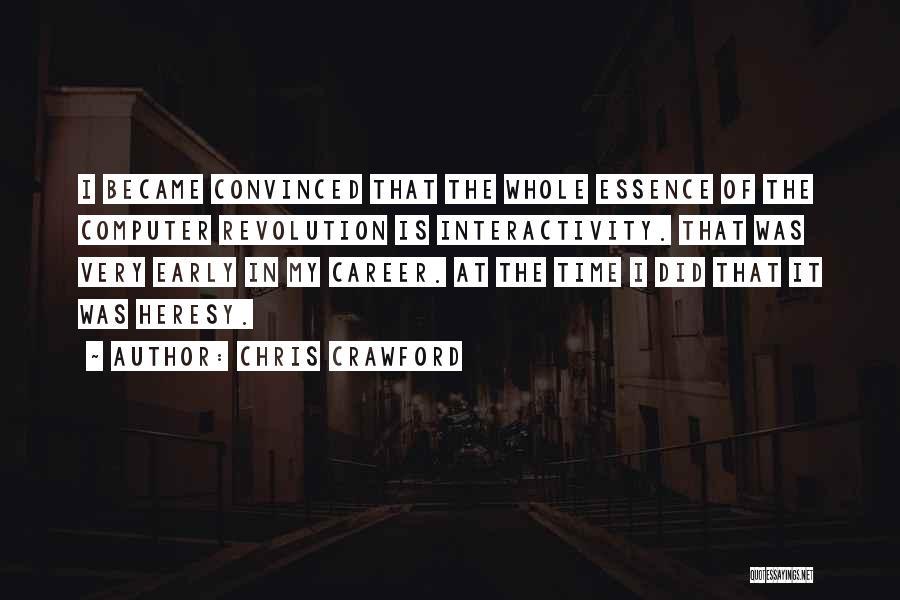 Chris Crawford Quotes 1197023