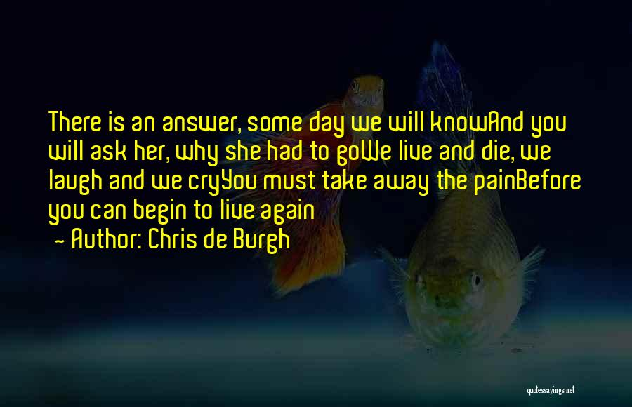 Chris De Burgh Quotes 1553604