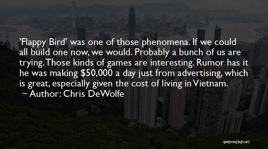Chris DeWolfe Quotes 1566187
