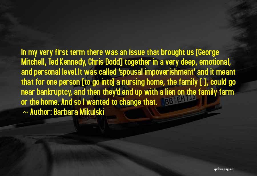 Chris Dodd Quotes By Barbara Mikulski