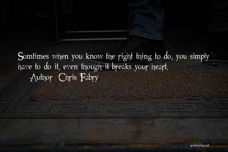 Chris Fabry Quotes 1069592