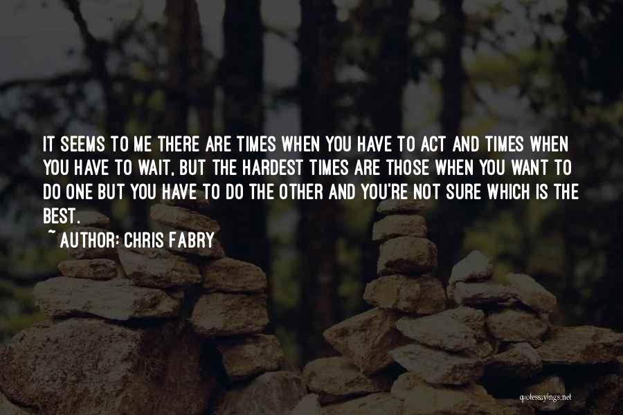 Chris Fabry Quotes 1429438