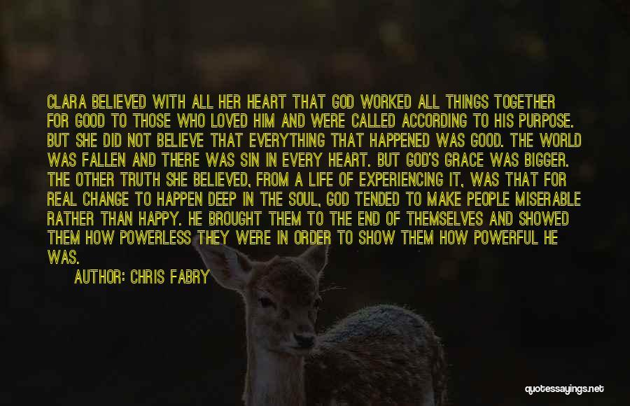 Chris Fabry Quotes 1598725
