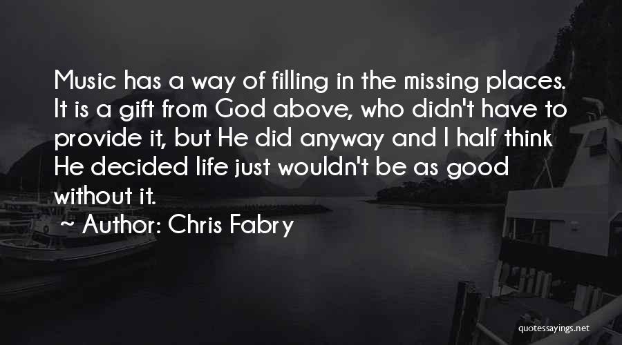Chris Fabry Quotes 1629456