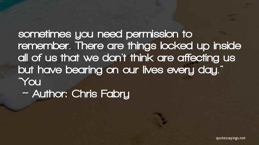 Chris Fabry Quotes 174874