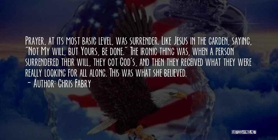 Chris Fabry Quotes 231500