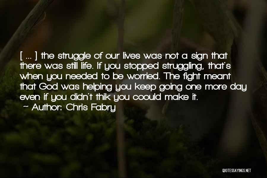 Chris Fabry Quotes 249892