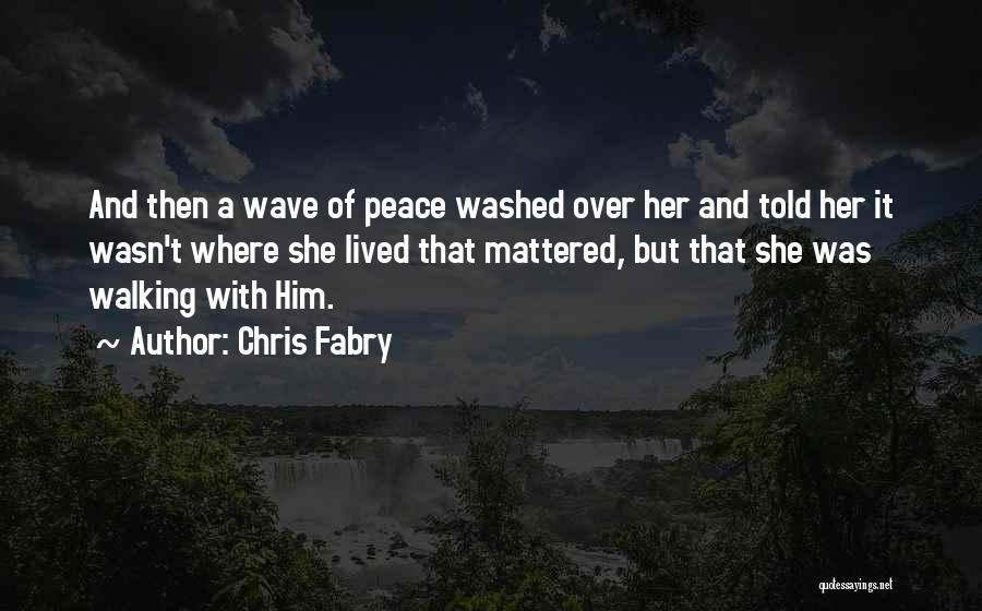 Chris Fabry Quotes 291526