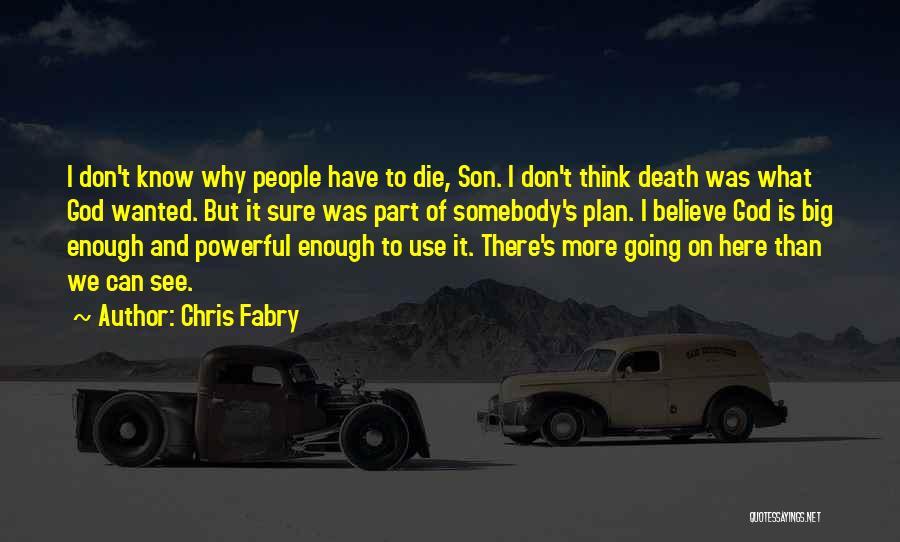 Chris Fabry Quotes 386575
