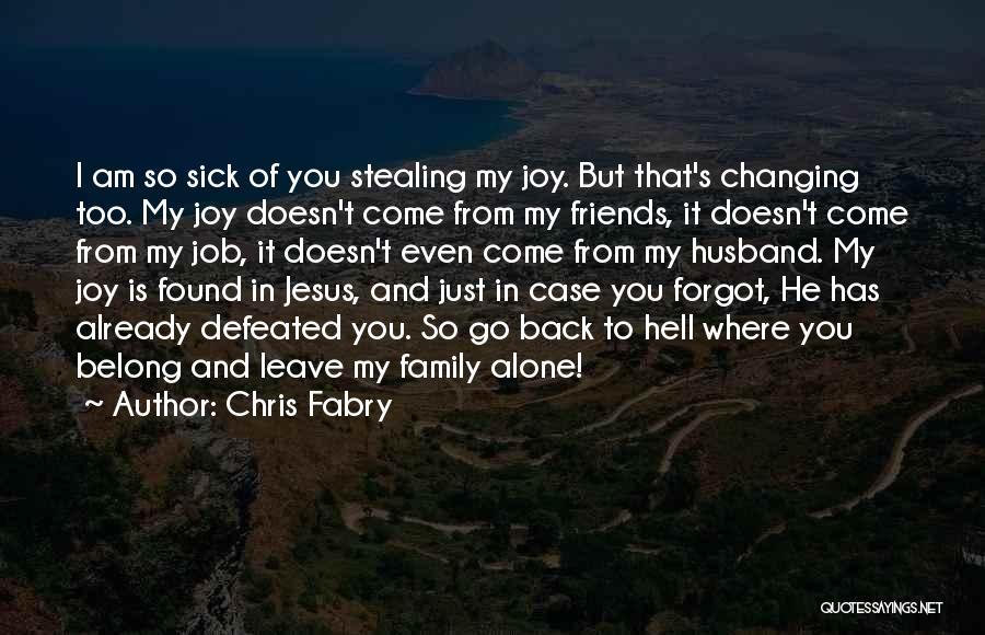 Chris Fabry Quotes 688400