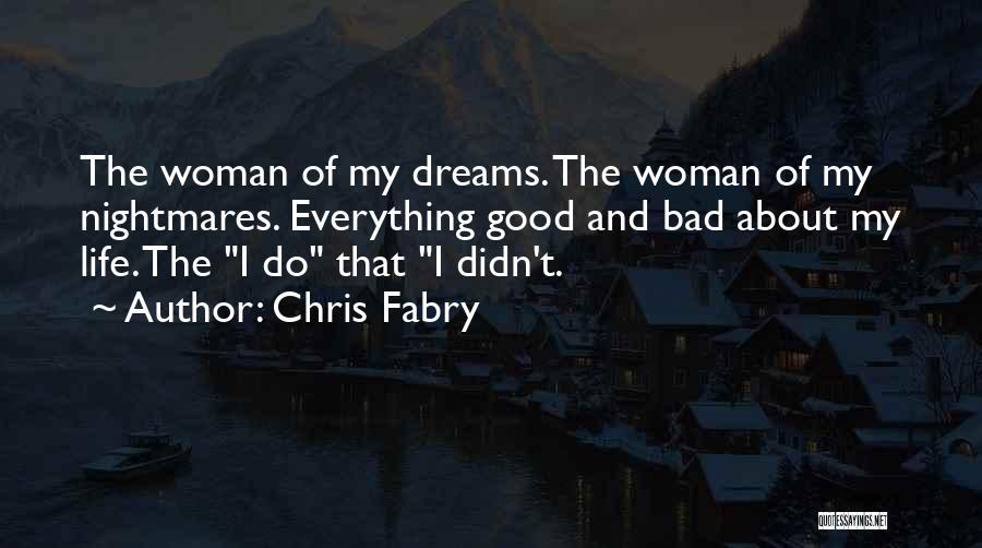Chris Fabry Quotes 928934