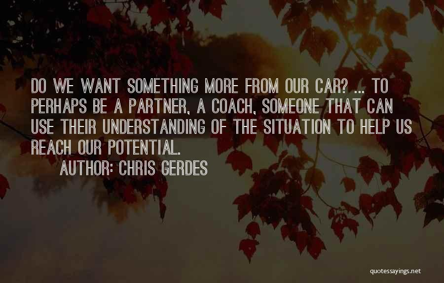 Chris Gerdes Quotes 1394845
