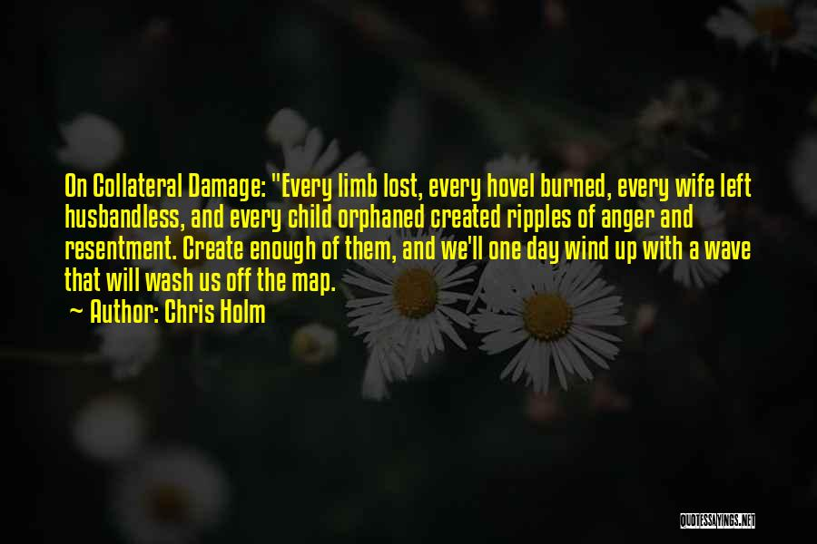 Chris Holm Quotes 1938670